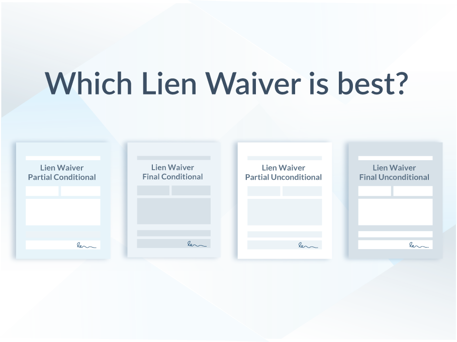 Which lien waiver is best?