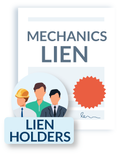 Mechanics Lien Lien Holders