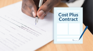 What is a Cost Plus Contract