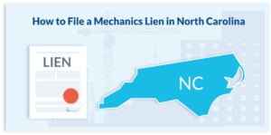 How to File a Mechanics Lien in North Carolina