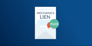 Mechanics Lien Filed
