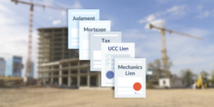 Variety of lien documents on an image of a construction site