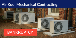 Air Kool Mechanical Contracting bankruptcy
