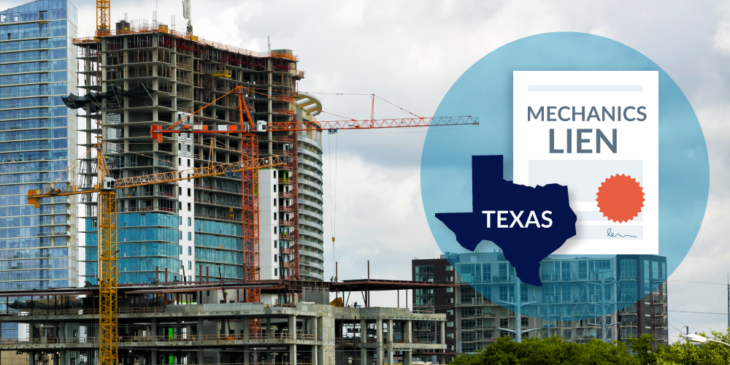 Construction project with overlay of Texas and mechanics lien