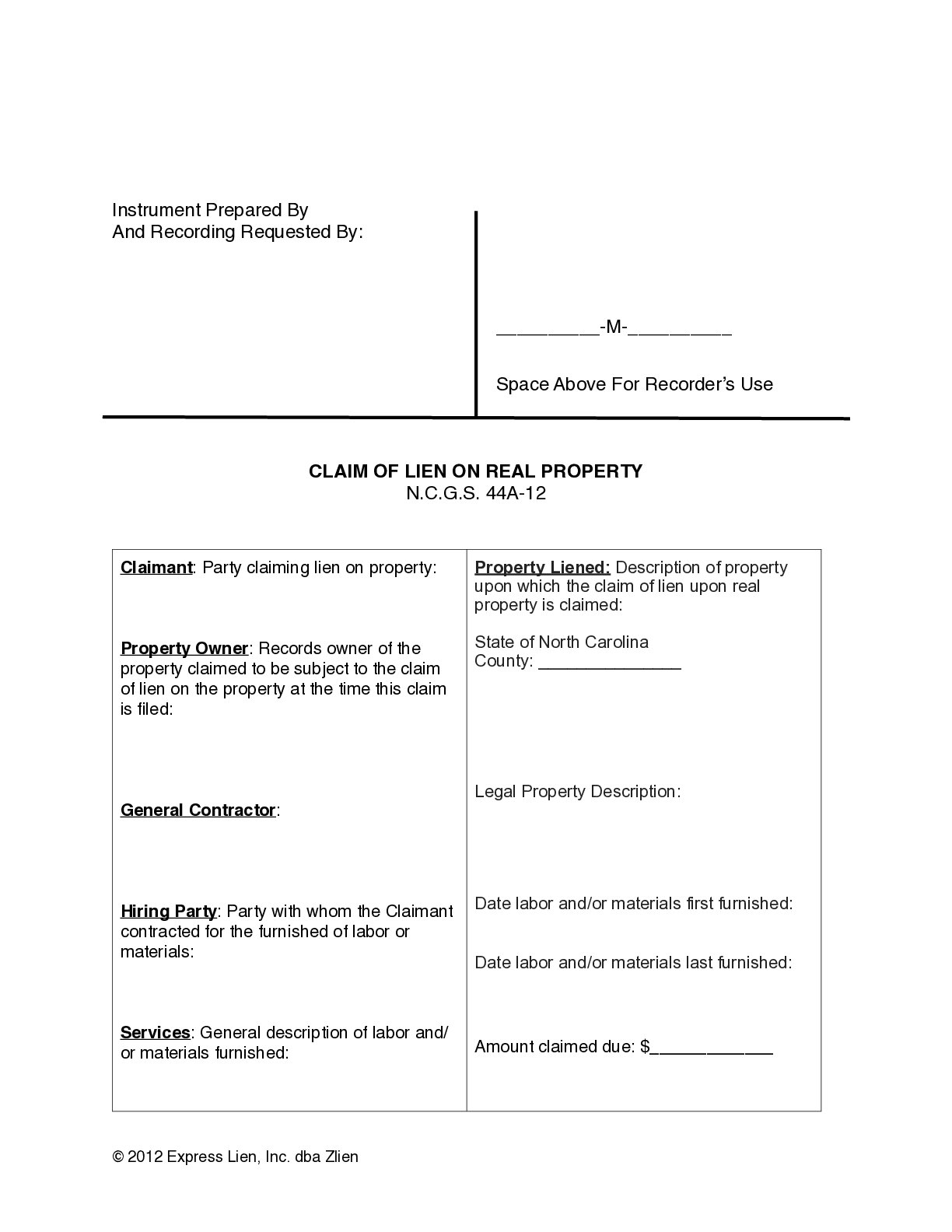 North Carolina Subcontractors Claim of Lien on Real Property Form